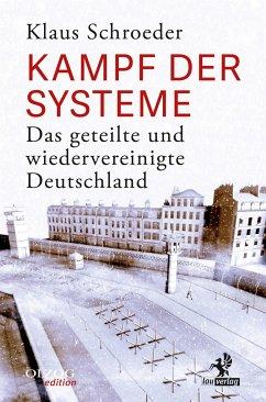 Kampf der Systeme - Schroeder, Klaus