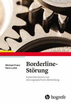 Borderline-Störung - Franz, Michael;Lucke, Sara