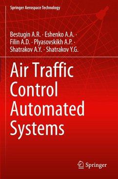 Air Traffic Control Automated Systems - Bestugin A.R.;Eshenko A.A.;Filin A.D.
