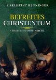 Befreites Christentum