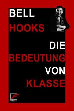 Die Bedeutung von Klasse (eBook, ePUB) - Hooks, Bell
