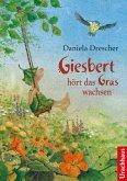Giesbert hört das Gras wachsen (eBook, ePUB)