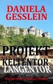 Projekt Keltentor (eBook, ePUB)