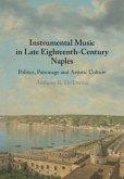 Instrumental Music in Late Eighteenth-Century Naples