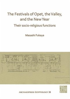 The Festivals of Opet, the Valley, and the New Year - Fukaya, Masashi