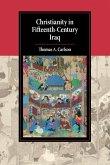 Christianity in Fifteenth-Century Iraq