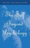 The Self Beyond Psychology