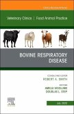 Bovine Respiratory Disease, an Issue of Veterinary Clinics of North America: Food Animal Practice, Volume 36-2