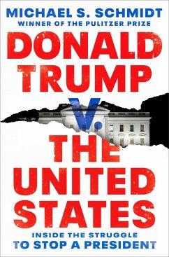 Donald Trump v. The United States - Schmidt, Michael S.