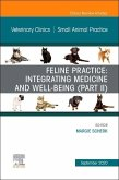 Feline Practice: Integrating Medicine and Well-Being (Part II), an Issue of Veterinary Clinics of North America: Small Animal Practice, Volume 50-5