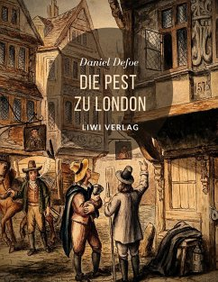 Die Pest zu London - Defoe, Daniel