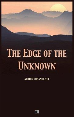The Edge of the Unknown - Conan Doyle, Arthur