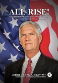 All Rise!: The Libertarian Way with Judge Jim Gray