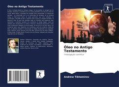 Óleo no Antigo Testamento - Tikhomirov, Andrew