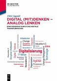Digital (mit)denken - analog lenken (eBook, ePUB)