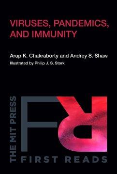 Viruses, Pandemics, and Immunity (eBook, ePUB) - Chakraborty, Arup K.; Shaw, Andrey