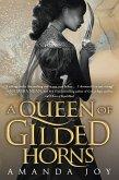 A Queen of Gilded Horns (eBook, ePUB)