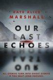 Our Last Echoes (eBook, ePUB)