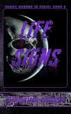 Life Signs (Panic! Horror In Space, #2) (eBook, ePUB)