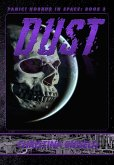 Dust (Panic! Horror In Space, #3) (eBook, ePUB)