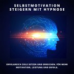 Selbstmotivation steigern mit Hypnose (MP3-Download)
