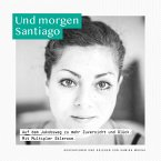Und morgen Santiago (MP3-Download)