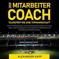 Der Mitarbeitercoach (MP3-Download) - Kapp, Alexander