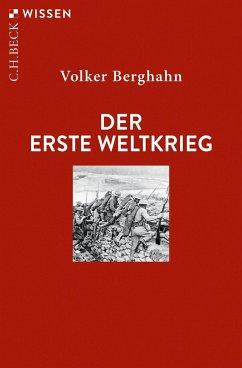 Der Erste Weltkrieg - Berghahn, Volker