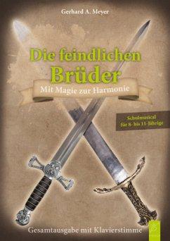 Die feindlichen Brüder - Meyer, Gerhard A