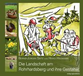 Die Landschaft am Rohrhardsberg und ihre Gestalter