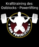 Krafttraining des Ostblocks - Powerlifting (eBook, ePUB)
