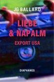 Liebe & Napalm: Export USA (eBook, ePUB)
