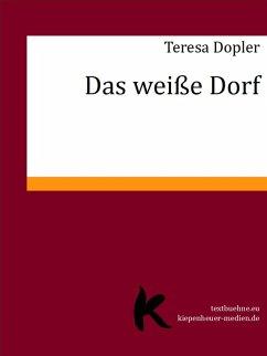 Das weiße Dorf (eBook, ePUB) - Dopler, Teresa