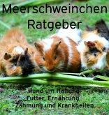 Meerschweinchen Ratgeber. (eBook, ePUB)