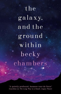 The Galaxy, and the Ground Within (eBook, ePUB) - Chambers, Becky