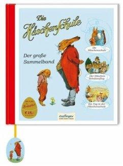 Die Häschenschule: Der große Sammelband (Mängelexemplar) - Sixtus, Albert; Mühlhaus, Anne