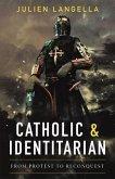 Catholic and Identitarian (eBook, ePUB)