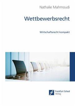 Wettbewerbsrecht (eBook, ePUB) - Nathalie Mahmoudi