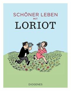 Schöner leben mit Loriot (Mängelexemplar) - Loriot