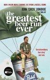 The Greatest Beer Run Ever (eBook, ePUB)