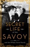 The Secret Life of the Savoy (eBook, ePUB)