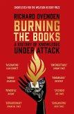 Burning the Books: RADIO 4 BOOK OF THE WEEK (eBook, ePUB)