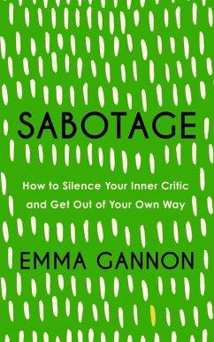 Sabotage (eBook, ePUB) - Gannon, Emma