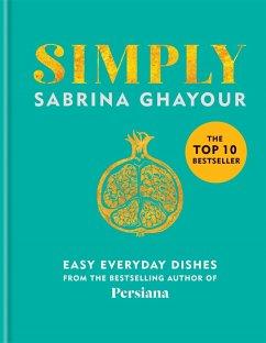 Simply (eBook, ePUB) - Ghayour, Sabrina