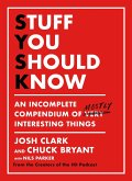 Stuff You Should Know (eBook, ePUB)