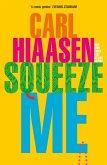 Squeeze Me (eBook, ePUB)