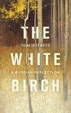 The White Birch (eBook, ePUB)