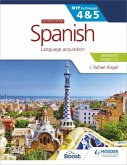 Spanish for the IB MYP 4&5 (Emergent/Phases 1-2): MYP by Concept Second edition (eBook, ePUB)