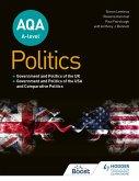 AQA A-level Politics: Government and Politics of the UK, Government and Politics of the USA and Comparative Politics (eBook, ePUB)