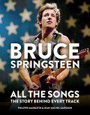 Bruce Springsteen: All the Songs (eBook, ePUB)